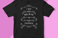 """I do believe in fairies"""