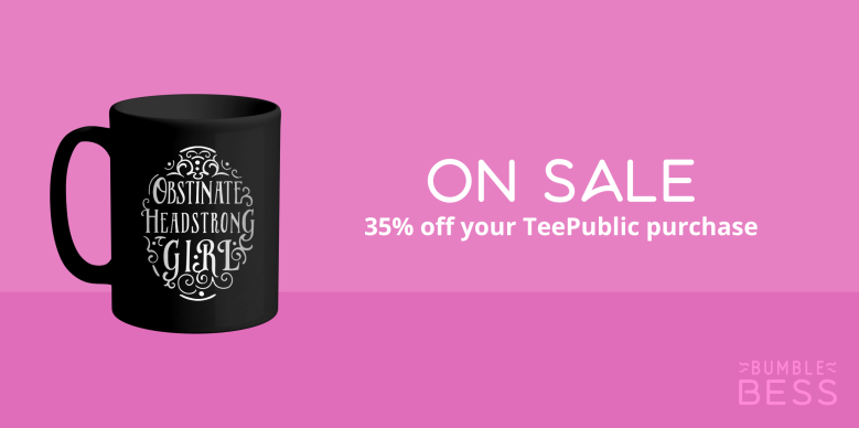 On Sale 35% off your TeePublic purchase