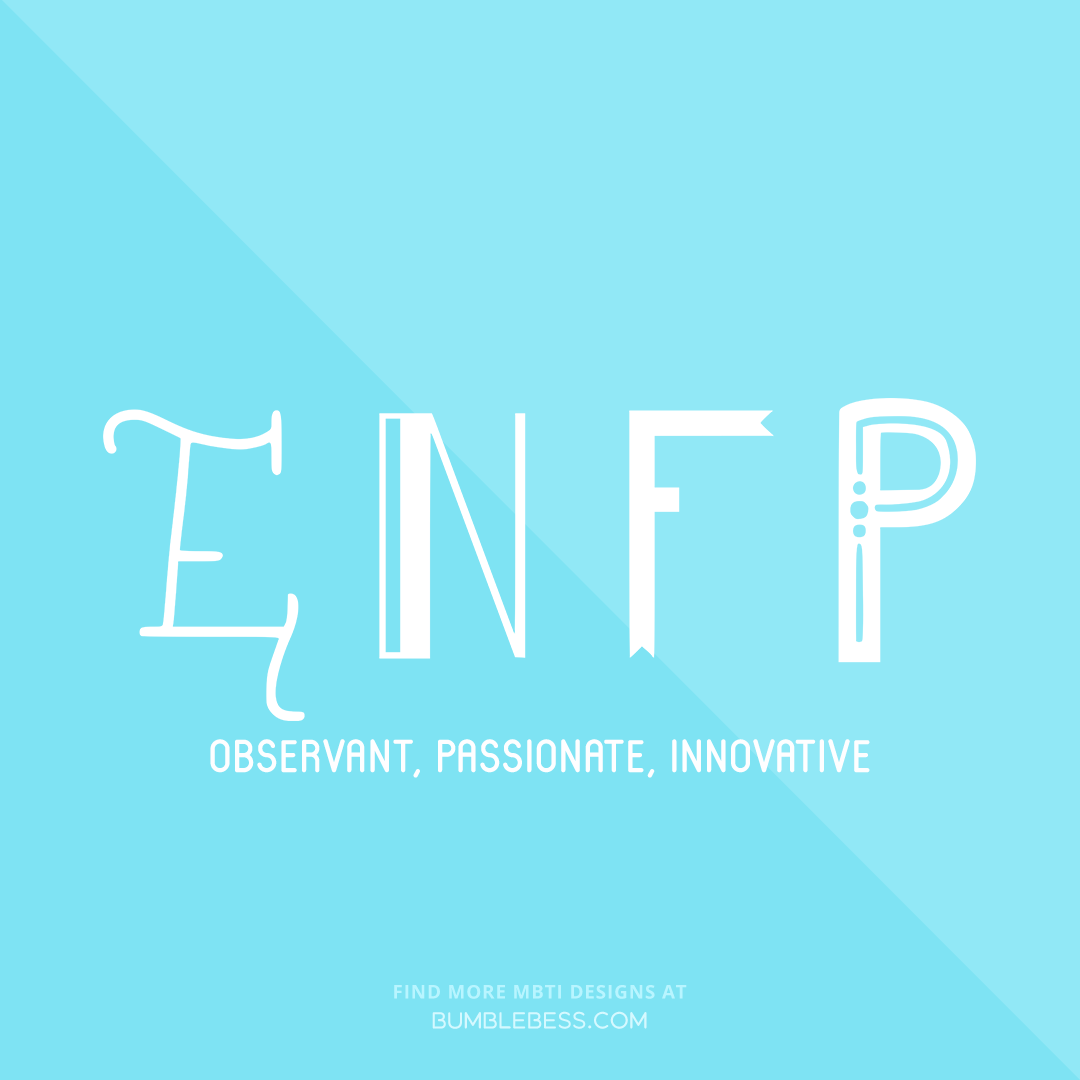 ENFP - observant, passionate, innovative