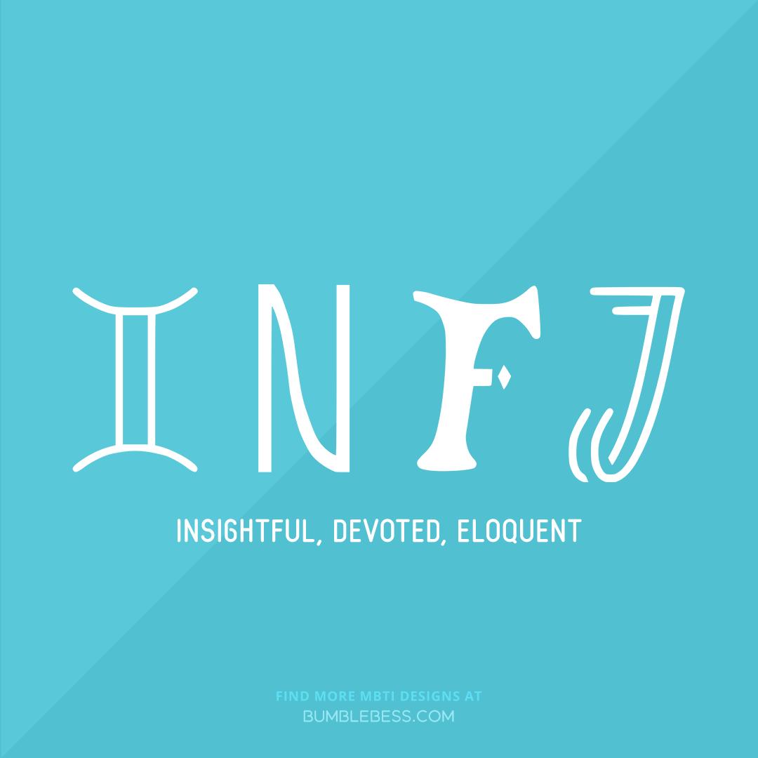 INFJ - insightful, devoted, eloquent
