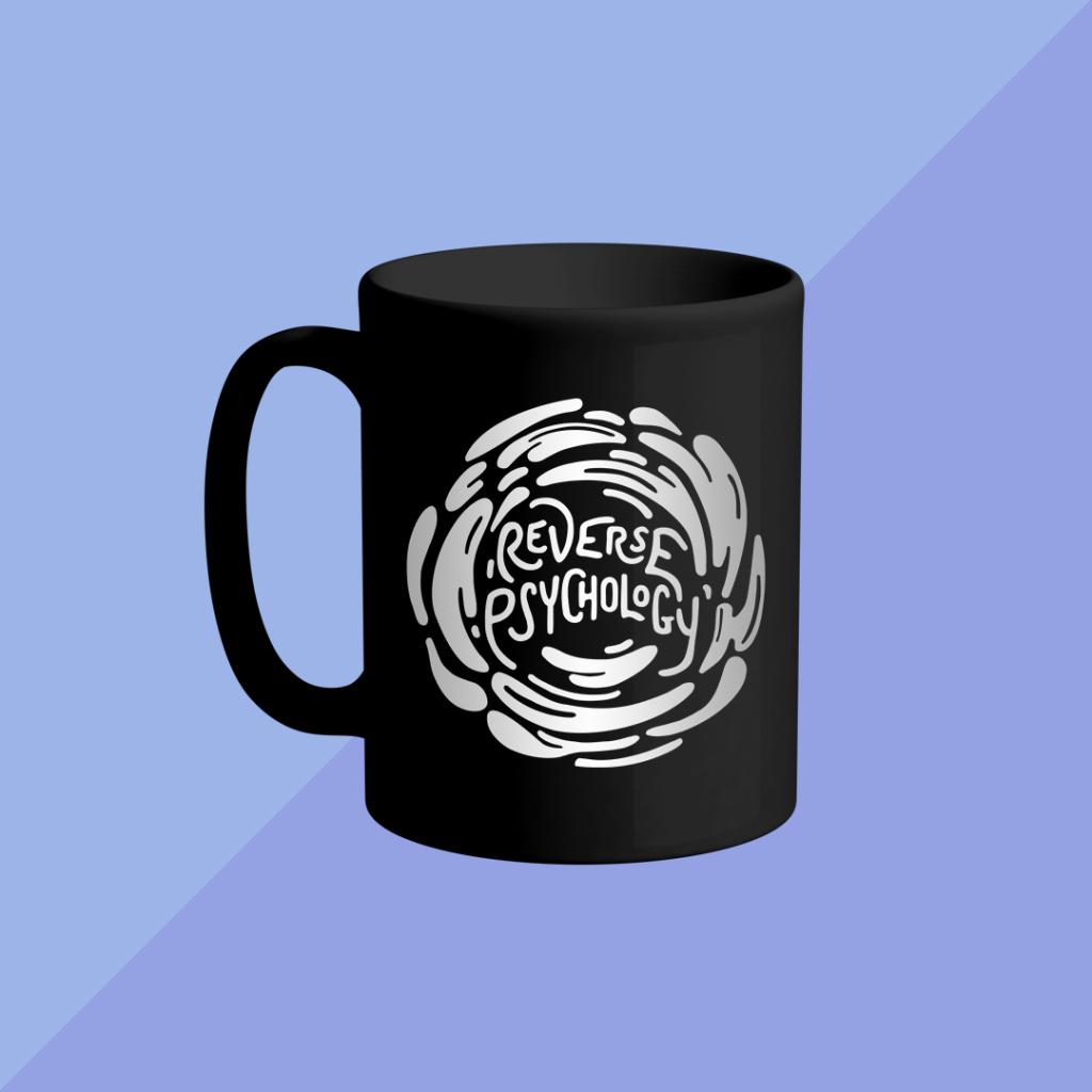 "Mug mockup features the ""Reverse Psychology"" design."